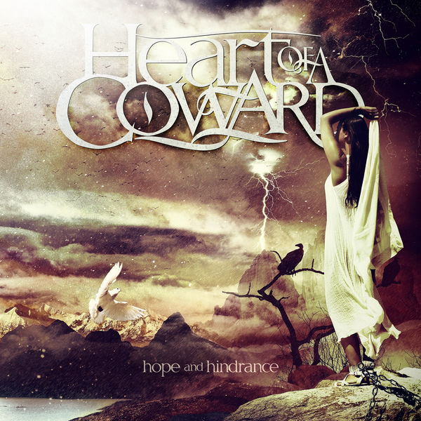 Heart Of A Coward - Hope and Hindrance (5th Anniversary Remaster)