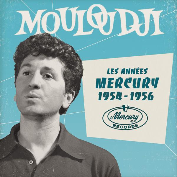 Mouloudji - Les Années Mercury 1954 - 1956