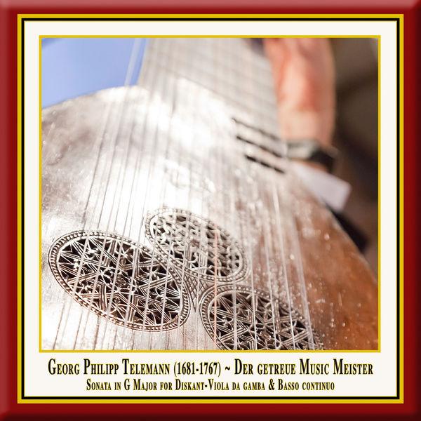Simone Eckert Telemann: Der getreue Music-Meister, Viola da Gamba Sonata in G Major, TWV 41:G6