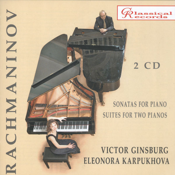 Victor Ginsburg - Rachmaninoff: Sonatas and Suites for Piano