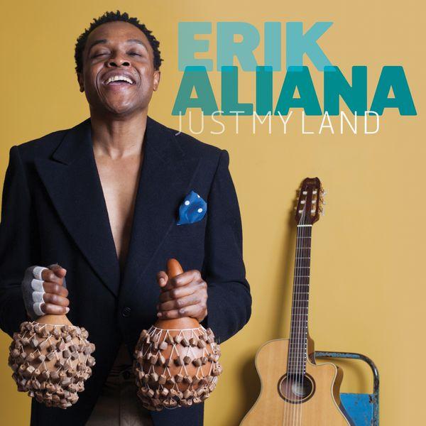 Erik Aliana - Just My Land