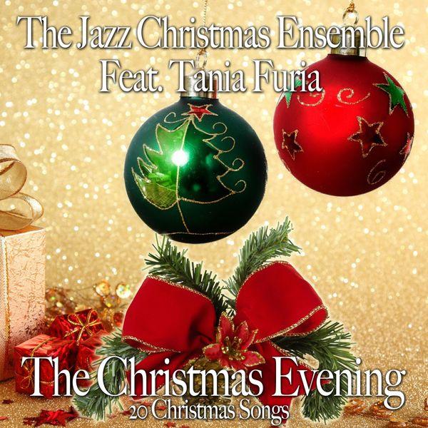 The Jazz Christmas Ensemble - The Christmas Evening