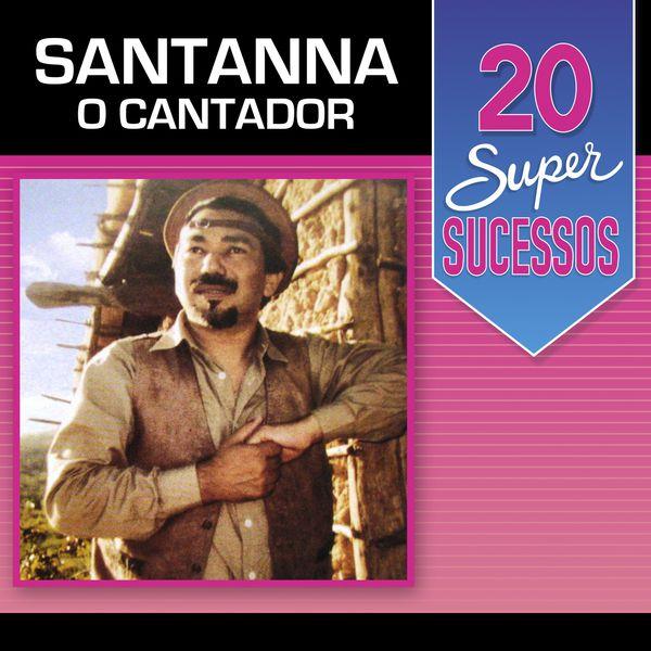 O CANTADOR SANTANNA MP3 DE BAIXAR