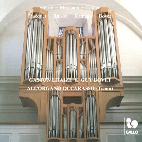 Louis Vierne - Gaston Litaize e Guy Bovet: All'organo di Carasso (Ticino)