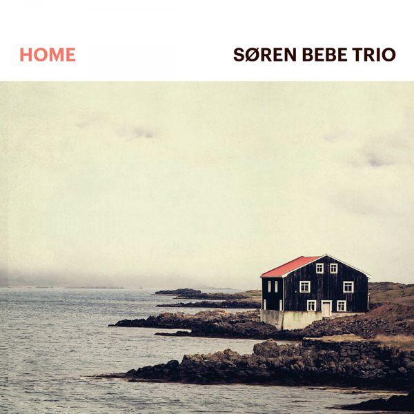 Søren Bebe Trio - Home