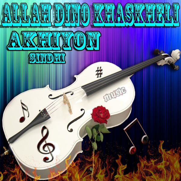 Akhiyon   Allah Dino Khaskheli to stream in hi-fi, or to download in