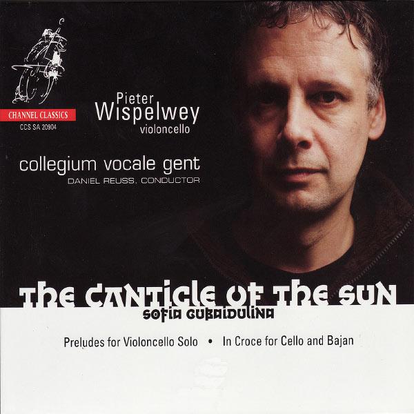 Pieter Wispelwey - Gubaidulina: The Canticle of the Sun