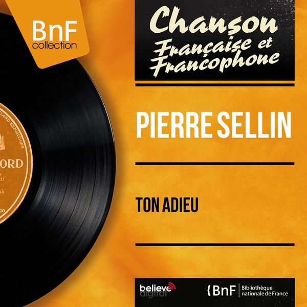 Pierre Sellin - Ton adieu (Mono Version)