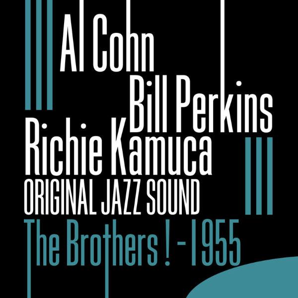 Al Cohn - The Brothers ! (1955) [Original Jazz Sound]