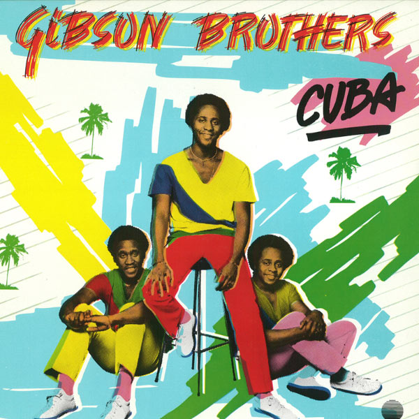 The gibson brothers cuba (ricardo ruhga mash) free download by.