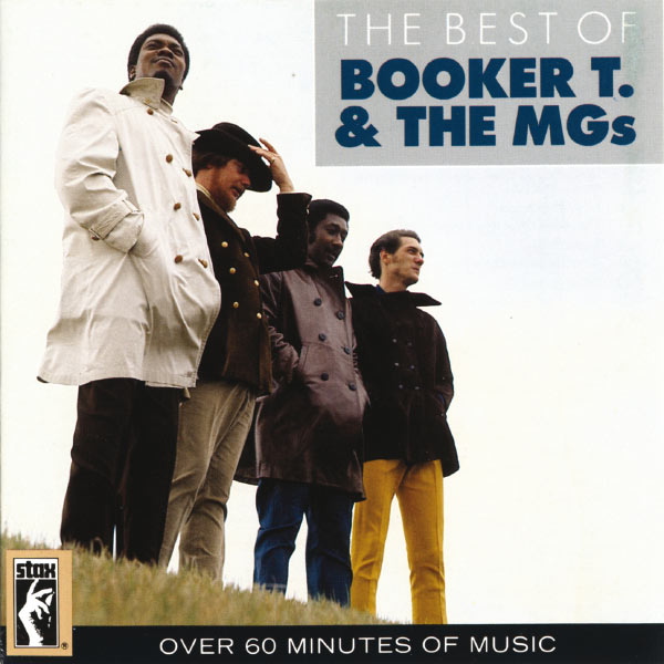 Booker T And The M.G.s - The Best Of Booker T. & The MGs