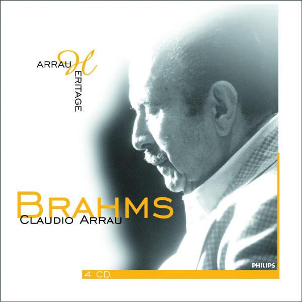 Claudio Arrau - Brahms-Arrau heritage