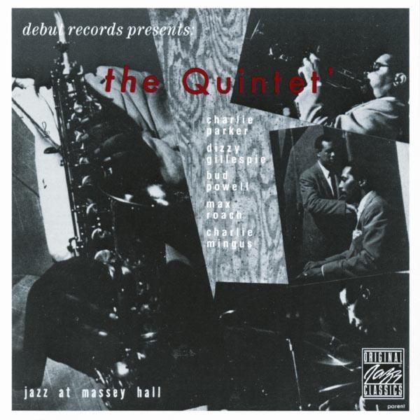 Charlie Parker - The Quintet: Jazz At Massey Hall