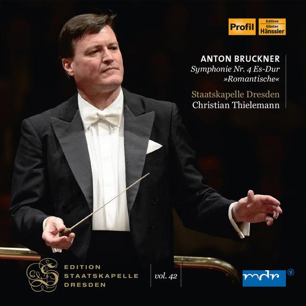 """Staatskapelle Dresden - Bruckner: Symphony No. 4 in E-Flat Major, WAB 104 """"Romantic"""" (1878/1880 Version, Ed. L. Nowak) [Live]"""