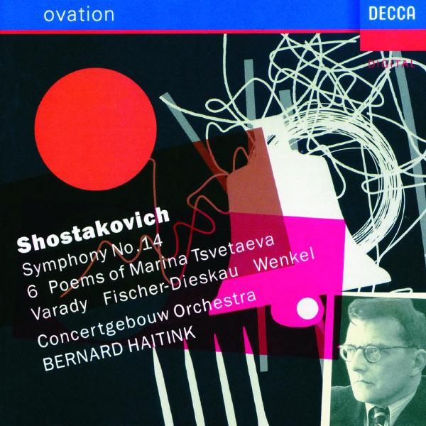 Julia Varady - Shostakovich: Symphony No.14; Six Poems of Marina Tsvetaeva