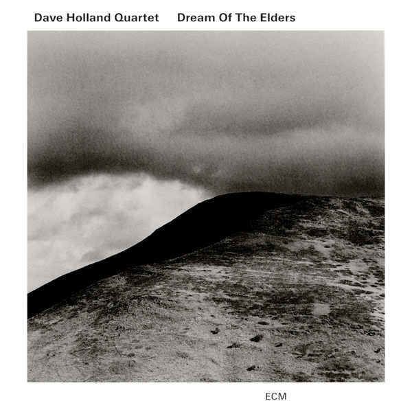 Dave Holland - Dream Of The Elders