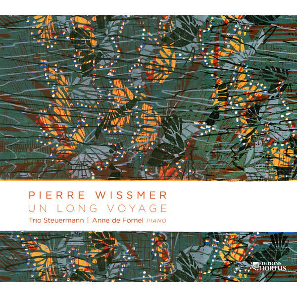 Trio Steuermann - Wissmer: Un long voyage