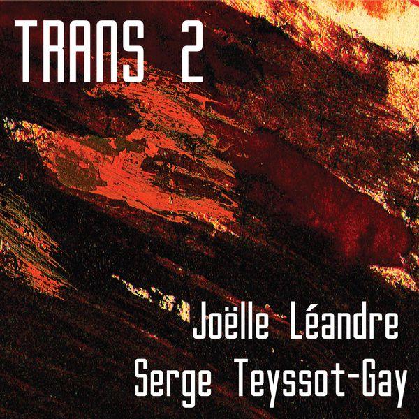 Joelle Leandre - Trans 2