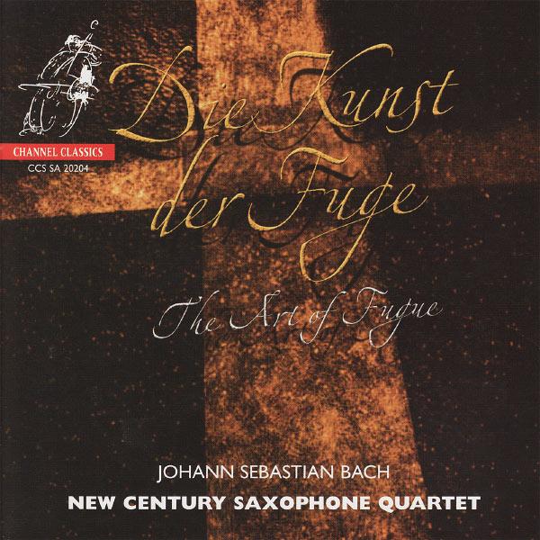 New Century Saxophone Quartet - Bach: The Art of Fugue