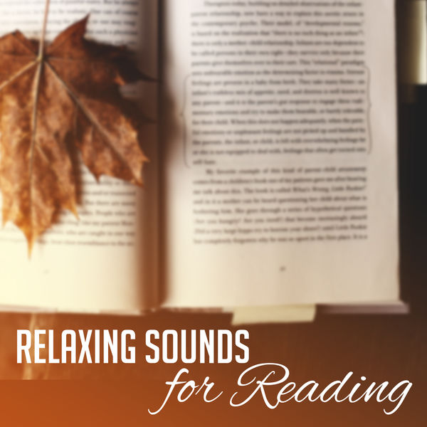 New Age - Relaxing Sounds for Reading – Time to Calm Down, Mind Control, Easy Listening, Background Melodies