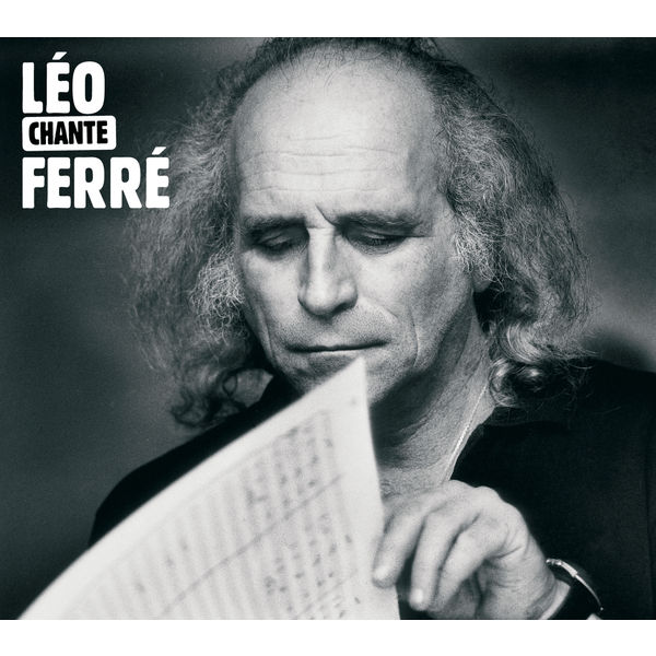 Léo Ferré - Léo chante Ferré