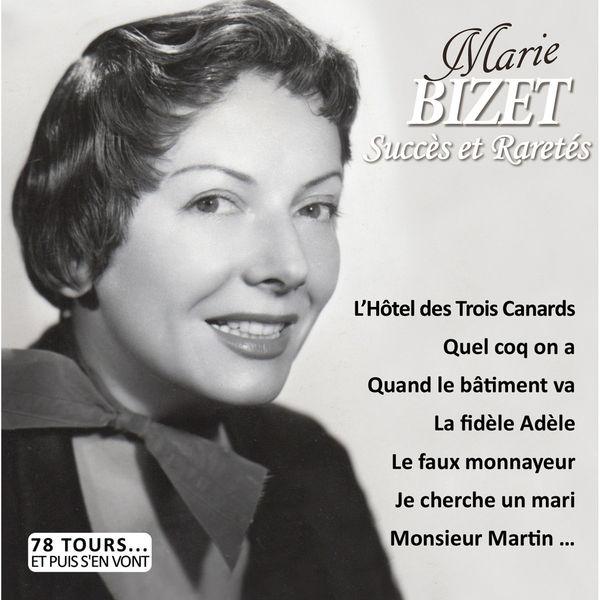 """Marie Bizet - Succès et raretés (Collection """"78 tours... et puis s'en vont"""")"""