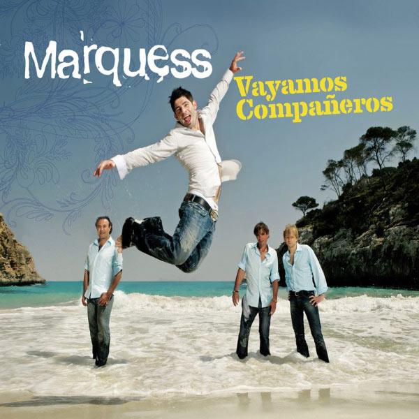Marquess - Vayamos Companeros (Maxi-CD)