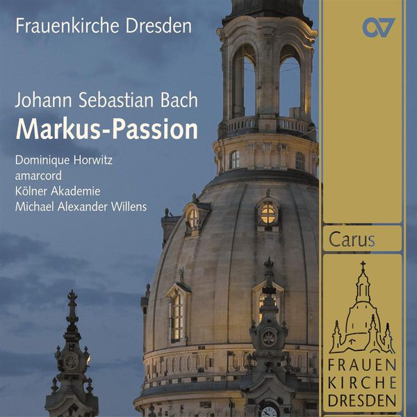 Michael Alexander Willens - Bach: St. Mark Passion