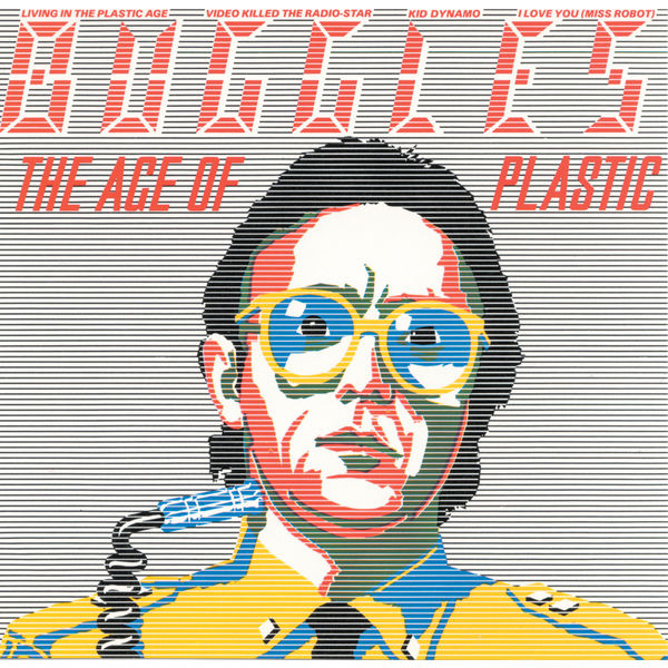 The Buggles - The Plastic Age
