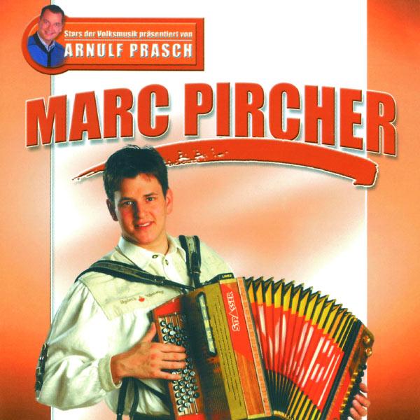 Marc Pircher - Stars Der Volksmusik Präsentiert Von Arnulf Prasch
