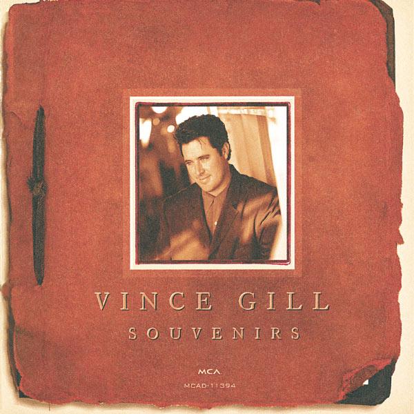 Vince Gill - Souvenirs