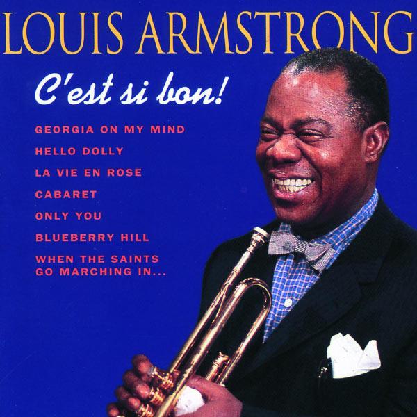 Louis Armstrong - C'est Si Bon