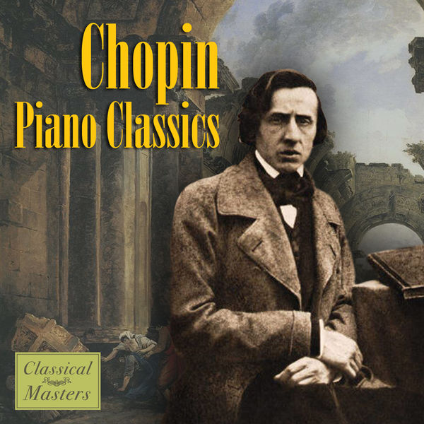 Frédéric Chopin - Chopin - Piano Classics