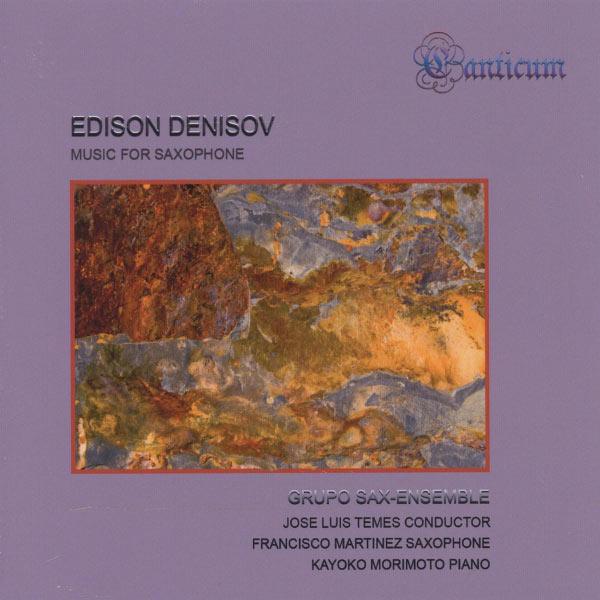 Francisco Martinez - Denisov: Music for Saxophone