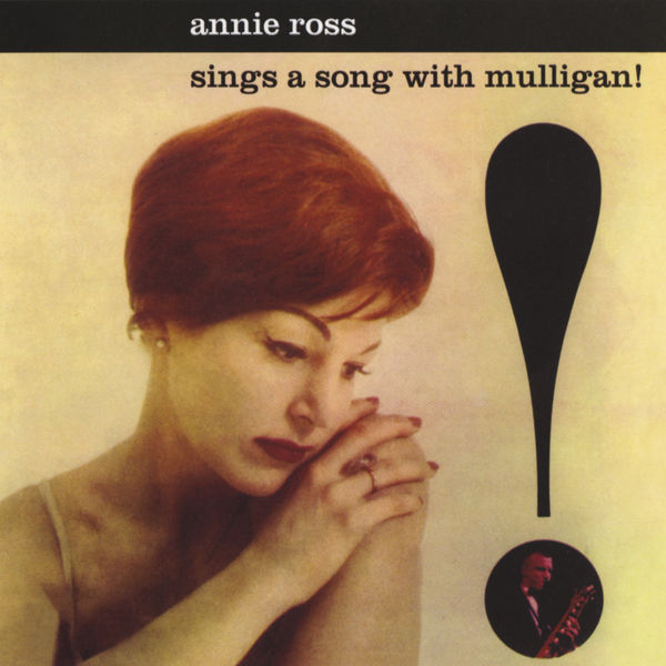 Annie Ross - Sings A Song With Mulligan
