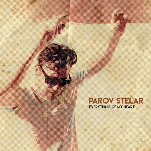 Parov Stelar - Everything of My Heart