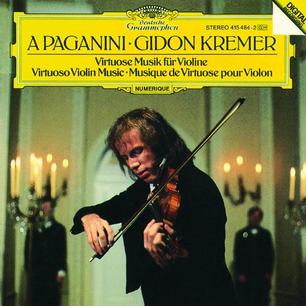 Gidon Kremer - A Paganini - Virtuoso Violin Music