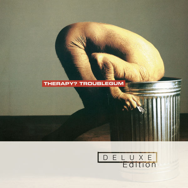 Therapy? - Troublegum (Deluxe Edition)