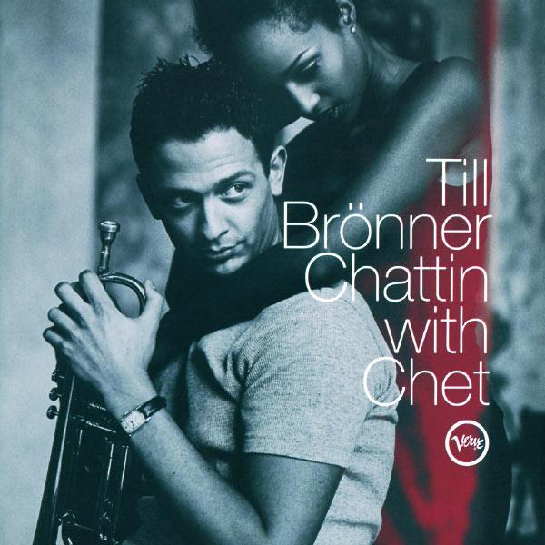 Till Brönner - Chattin' With Chet