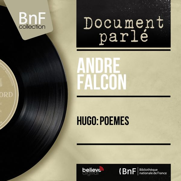 André Falcon - Hugo: Poèmes (Mono Version)