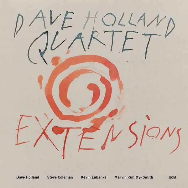 Dave Holland - Extensions