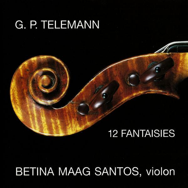 Georg Philipp Telemann - Telemann: 12 Fantasias for Solo Violin Without Bass, TWV 40:14-25