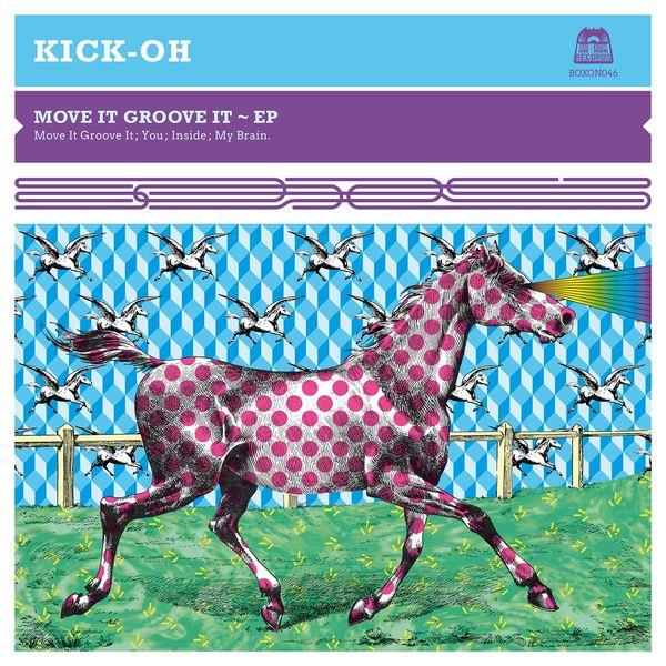 Kick-Oh - Move It Groove It