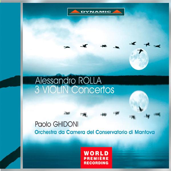 Paolo Ghidoni - Rolla: 3 Violin Concertos