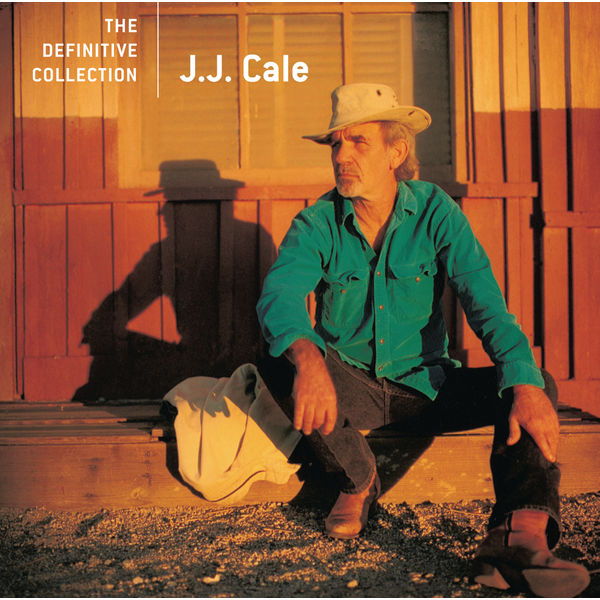 JJ Cale - The Very Best Of J.J. Cale