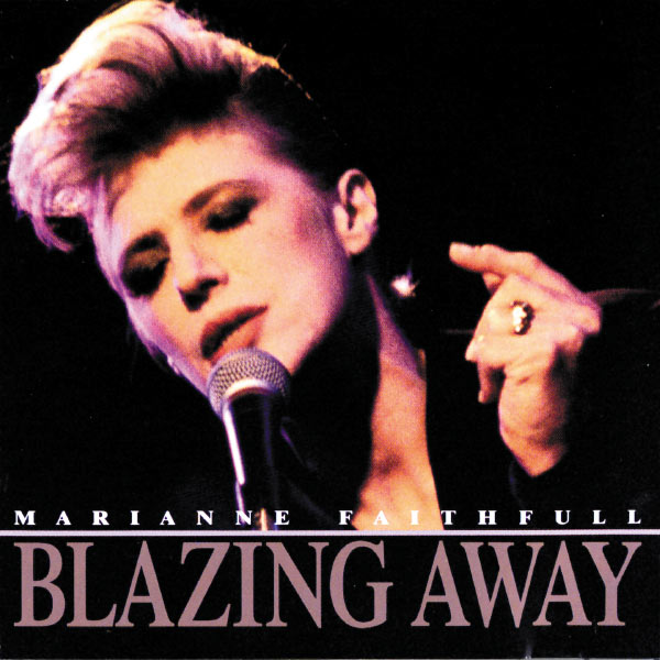 Marianne Faithfull|Blazing Away