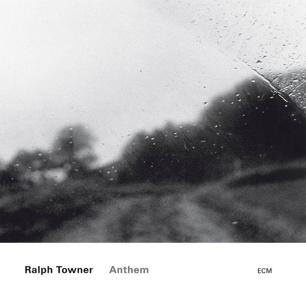 Ralph Towner - Anthem