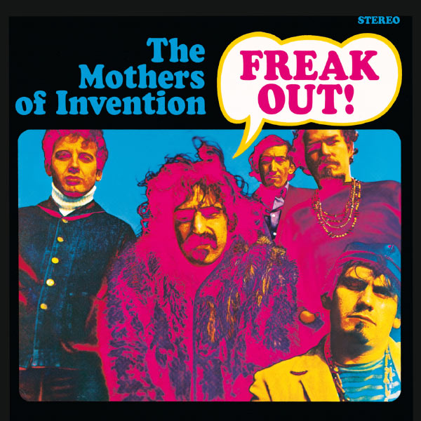 The Mothers Of Invention|Freak Out!