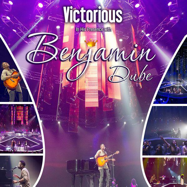 Album Victorious in His Presence, Benjamin Dube | Qobuz