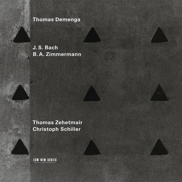 Thomas Demenga - J.S. Bach / B.A. Zimmermann